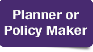 Planner and Policy Maker